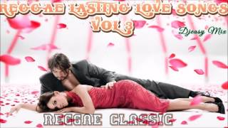 Download Lagu Reggae Lasting Love Songs Of All Times Vol 3 Mix By Djeasy Gratis STAFABAND