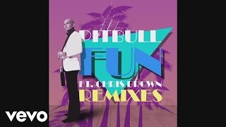 Pitbull - Fun (Damaged Goods Remix)(Audio) ft. Chris Brown