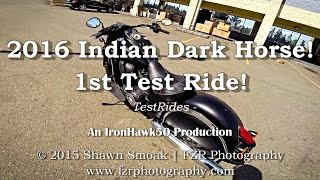 2016 Indian Chief Dark Horse! - 1st Test Ride! | TestRides