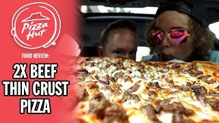 Pizza Hut's 2X Beef, 2X Cheese Thin Crust Pizza Food Review