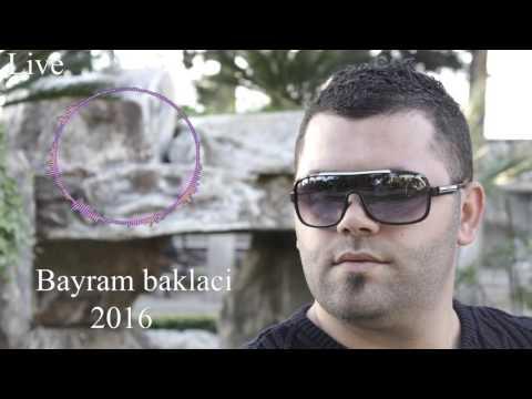 Bayram Baklacı 2016 Ya 3adra Ya Rait