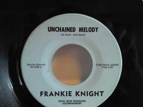 Frankie Knight - Unchained Melody