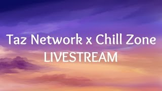 Download Lagu Taz Network x Chill Zone Livestream | 13/05 Gratis STAFABAND