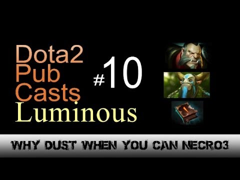 Dota2 Pub Casts #10 by Luminous - All push mid!