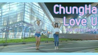 [K-pop] 남자,여자 둘이서 추는 청하(CHUNG HA) - Love U (러브유) Full Cover Dance 커버댄스 I 4K