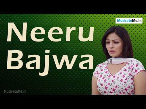 Neeru Bajwa: Her struggle from Canada to Indian Film Industry