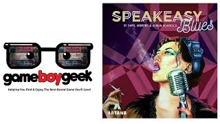 Speakeasy Blues Preview with the Game Boy Geek