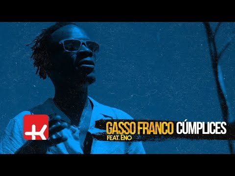 Gasso Franco - Cúmplices (feat. Eno) | Official Video