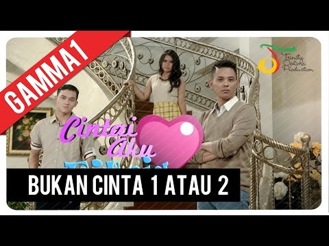 Download Lagu Gamma1 - Bukan Cinta 1 Atau 2 | Official Video Clip MP3 Free