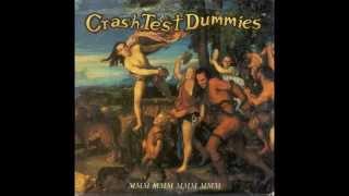 download lagu Crash Test Dummies - Mmm Mmm Mmm Mmm Hq gratis