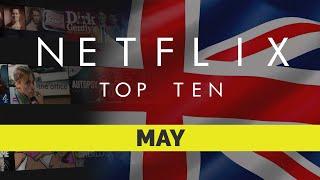 Netflix UK Top Ten Movies for May 2019