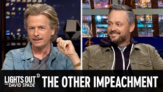 The OTHER Big Impeachment (feat. Nate Bargatze) - Lights Out with David Spade