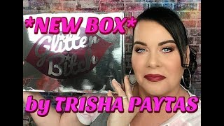 🚨*NEW* Subscription Box* by Trisha Paytas // GLITTER B*TCH BOX Unboxing June 2019
