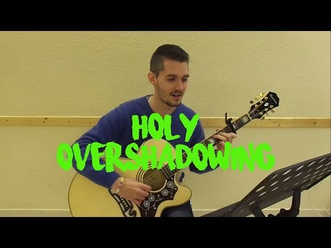 Ben Trigg & Graham Kendrick - Holy Overshadowing (cover)