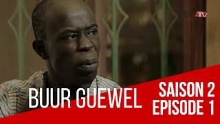 Série   Buur Guéweul - Saison 2 / Épisode 1