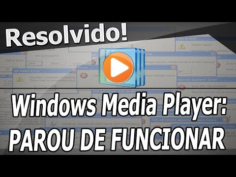 Resolvido o Erro :Windows Media Player Parou de Funcionar