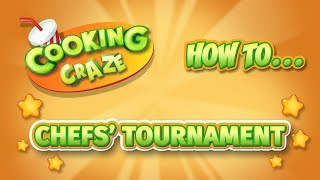 Cooking Craze - Chefs' Tournament How To - Free Cooking Game on iOS, Android, and Kindle