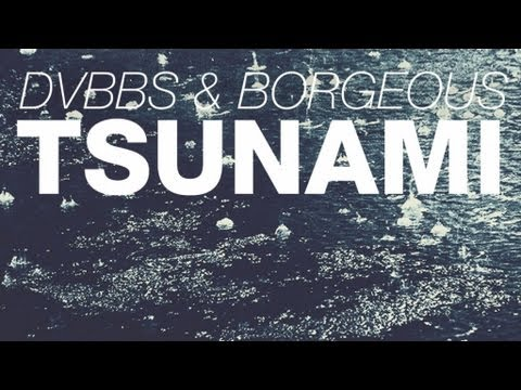 DVBBS & Borgeous - TSUNAMI (Music Video)