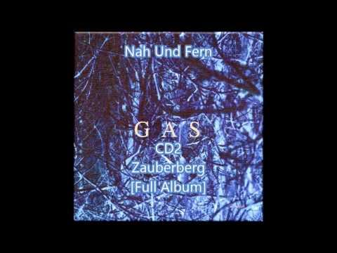 Gas [Wolfgang Voigt] - Nah Und Fern CD2 -...