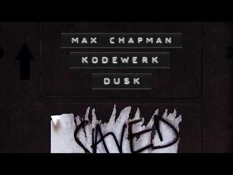 Max Chapman & Kodewerk - Dusk (Extended Mix)