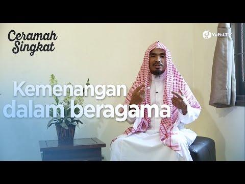 Ceramah Singkat : Kemenangan Dalam Beragama - Ustadz Abu Qotadaah