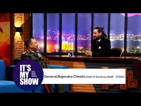 General Rajendra Chhetri | It's my show with Suraj Singh Thakuri | 21 April 2018