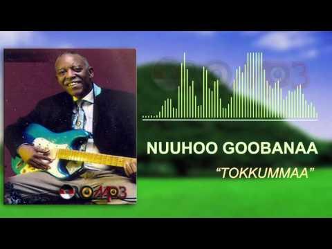 Nuuhoo Goobanaa - Tokkummaa (Oromo Music) thumbnail