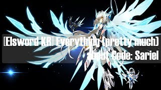 [Elsword KR] Everything (pretty much) about Code: Sariel (배세 3차 사리엘의 모든것)