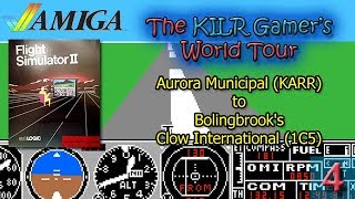 (Amiga) Flight Simulator II: Aurora Municipal (KARR) to Clow Intl (1C5) || KILR Gamer's World Tour