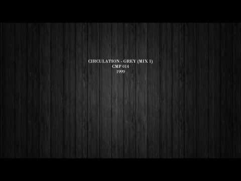 Circulation - Grey (Mix 1)