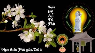 Nhạc niệm Phật Nam Mô Adi Đà Phật Nhạc Phật Giáo 2017