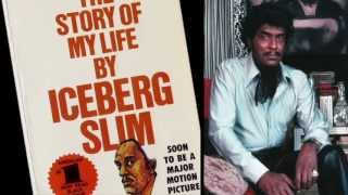 Iceberg Slim - Official Trailer