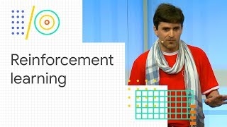 TensorFlow and deep reinforcement learning, without a PhD (Google I/O '18)