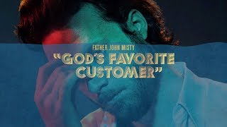 "Download Lagu Father John Misty - ""God's Favorite Customer"" [Full Album] Gratis STAFABAND"