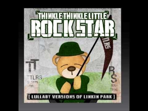 Linkin Park - Crawling - twinkle twinkle little rockstar