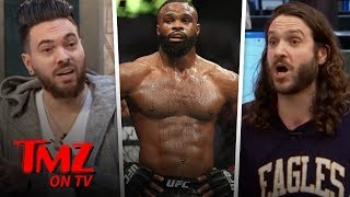 Tyron Woodley Weighs In On TMZ Staffer's Possible Fight | TMZ TV