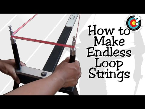 Archery   How To Make an Endless Loop String