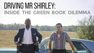 Driving Mr Shirley: Inside the Green Book Dilemma (Part Two)