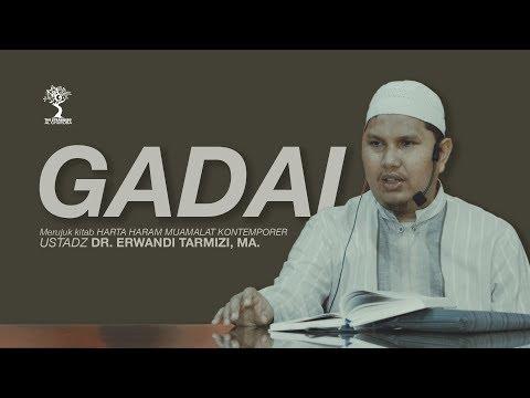 GADAI - Ustadz DR. Erwandi Tarmizi, MA.