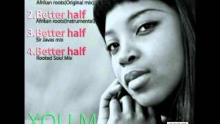 Xoli M - My Better Half (RootedSoul Raw Gruv Remix)