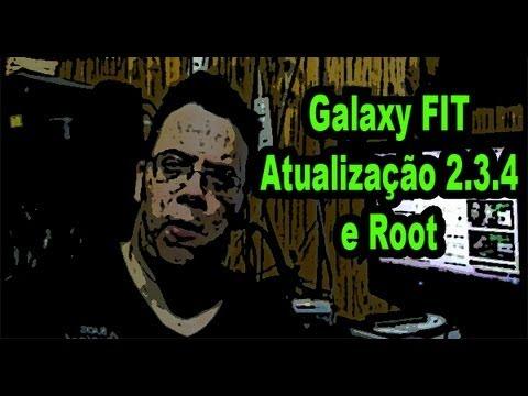 Vídeo Aula - Atualizando para android 2.3.4 + ROOT no Galaxy FIT #R7Android