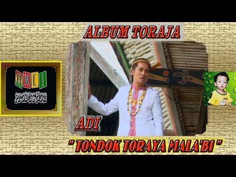 Lagu Toraja - TONDOK TORAYA MALA'BI -  Adi