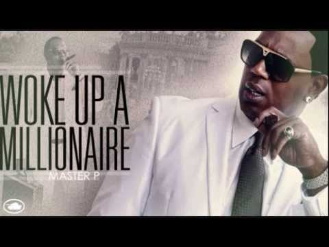 Master P - WOKE UP A MILLIONARE