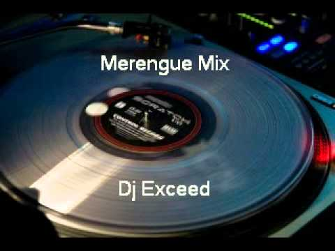 Merengue Mix,  rapido, traigo fuego Dj Exceed lets go !!