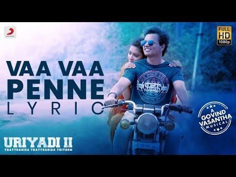 Download Lagu  Uriyadi 2 - Vaa Vaa Penne  Tamil | Govind Vasantha | Sid Sriram | Vijay Kumar | Suriya Mp3 Free
