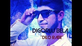 DiGoRLu BeLa Ft. İsko Can - Dılo Rabe - 2016 - Off