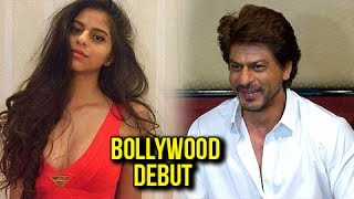 Shahrukh Khan Talks About Daughter Suhana Khan's Debut In Bollywood