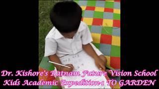 Dr. KISHORE'S RATNAM FUTURE VISION SCHOOL-KIDS ACADEMIC EXPEDITION-1 TO GARDEN