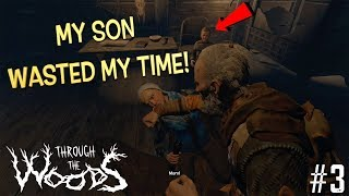 """MY SON WAS JUST CHIILLING! ( FUNNY """"THROUGH THE WOODS"""" GAMEPLAY #3)"""