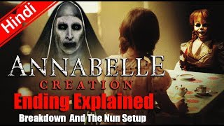 Annabelle Creation Movie Ending Explained Breakdown And The Nun Setup